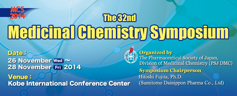 The32nd Medicinal Chemistry Symposium
